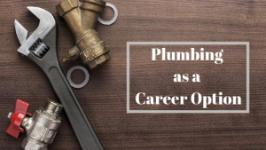 Plumbing as a Career Option